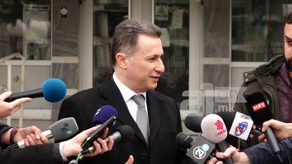 Груевски: Обвинението е правна манипулација за да ми се наштети, ќе докажеме дека професионално, одговорно и чесно сме работеле
