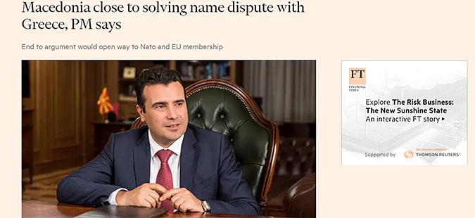 """Заев за """"Фајненшл тајмс"""": Македонија и Грција се блиску до решение за името"""