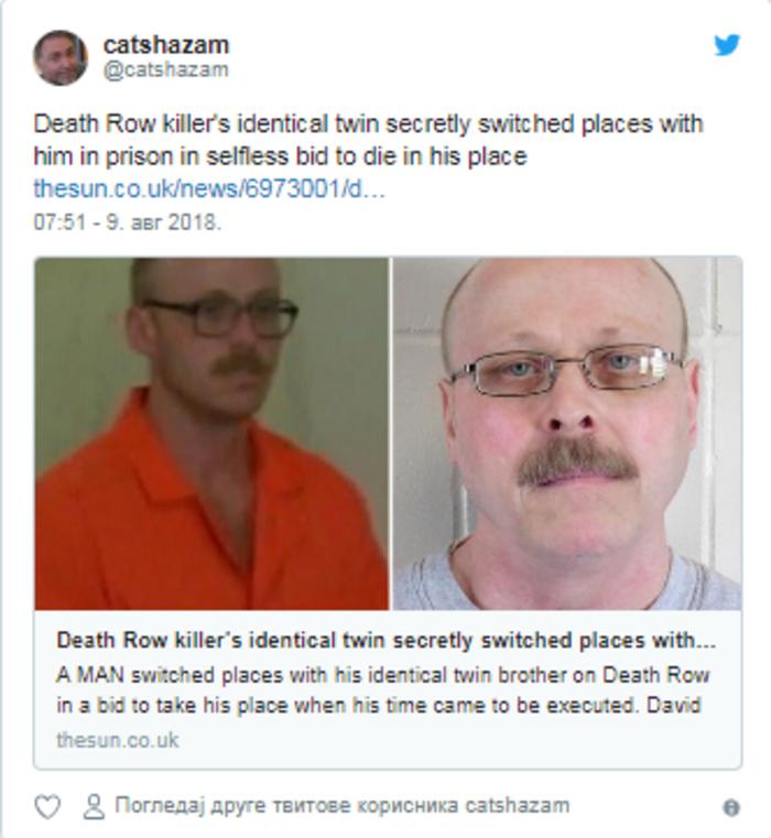 Двајца браќа близнаци ги замениле местата во затвор: На едниот му се ближела смртната казна, а оваа измама ја шокираше целата земја