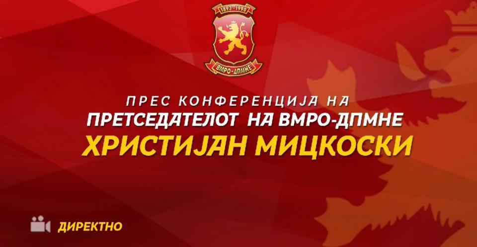 ВО ЖИВО: Прес- конференција на претседателот на ВМРО-ДПМНЕ Христијан Мицкоски