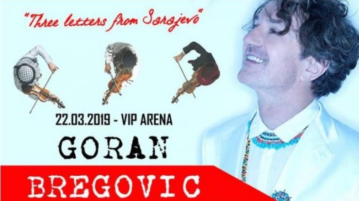"""""""Три писма од Сараево"""" на Горан Бреговиќ во ВИП Арена"""