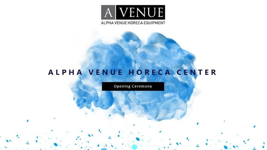 Се отвора првиот и единствен ХоРеКа центар во Македонија – Alpha Venue Horeca Equipment
