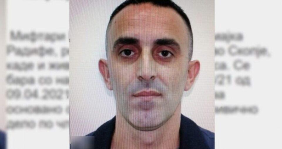 Распишана меѓународна потерница за Раиф Мифтари